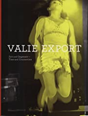 Valie Export: Time and Countertime –…