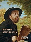 Wilhelm Steinhausen : Natur und Religion / [Katalogredaktion, Sophia Dietrich, Manfred Grosskinsky, Birgit Sander, Susanne Wartenberg]