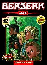 Berserk Max 12 – tekijä: Kentaro Miura