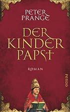 Der Kinderpapst by Peter Prange