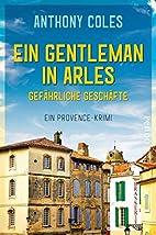 Ein Gentleman in Arles - Gefährliche…