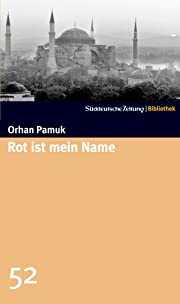 Rot ist mein Name de Orhan Pamuk