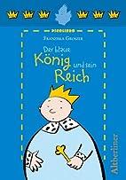 Der blaue König und sein Reich by Franziska…