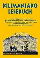Kilimanjaro Lesebuch by Reinhard…