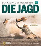 Die Jagd by Alastair Fothergill