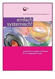 Einfach systemisch! Systemische Grundlagen &…