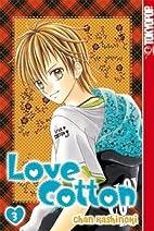 Love Cotton 03 by Chan Kishinoki