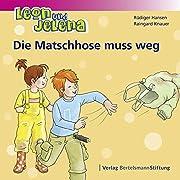 Leon und Jelena - Die Matschhose muss weg by…