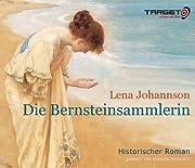 Die Bernsteinsammlerin, 6 CDs (TARGET -…