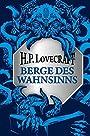 Berge des Wahnsinns - H.P. Lovecraft