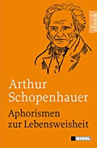 Aphorismen zur Lebensweisheit (German…
