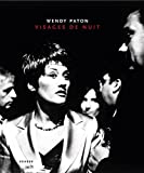 Visages de nuit / Wendy Paton ; [foreword: Simon van Booy ; essays: Xavier Canonne, Karen Sinsheimer]