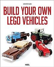Build Your Own Lego Vehicles af Joachim…