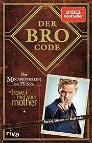 Der Bro Code: Das Buch zur TV-Serie How I…