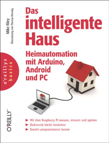 pdf das intelligente haus heimautomation mit arduino android und pc german free ebooks. Black Bedroom Furniture Sets. Home Design Ideas