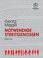 Notwendige Streitgenossen: Roman por Georg…