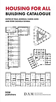 Housing for All: Building Catalogue av Paul…
