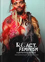 Re.act.feminism No.2: A Performing Archive…