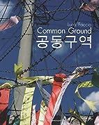 Luca Faccio: Common Grounds by Luca Faccio