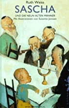 Sascha und die neun alten Männer. Zwei…