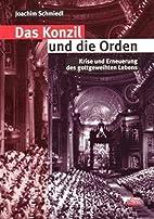 Das Konzil und die Orden: Krise und…
