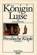 Königin Luise by Gertrud Mander