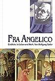Fra Angelico : Einblicke in Leben und Werk / Wolfgang Bader