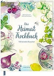 Das Heimat-Kochbuch: 100 beliebte Klassiker…
