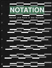 Notation. Kalkül und Form in den…