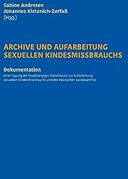 Archive und Aufarbeitung sexuellen…