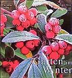 Der Garten im Winter by Eluned Price