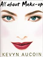 All about Make up by Kevyn Aucoin