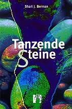 Tanzende Steine by Sheri J. Berman
