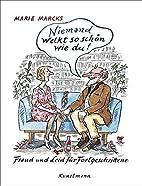 Niemand welkt so schön wie du: Freud…