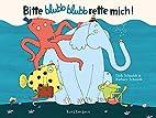 Bitte blubb blubb rette mich! by Dirk…