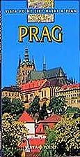 Prag. Go Vista. City-Guide by Gunnar &…