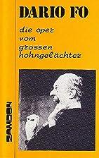 Die Oper vom grossen Hohngela chter =…