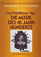 Neues Handbuch der Musikwissenschaft 5 : Die…