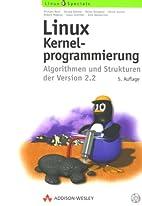Linux-Kernel-Programmierung. Algorithmen und…