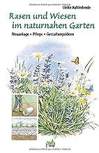 Rasen und Wiesen im naturnahen Garten:…