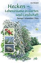 Hecken - Lebensräume in Garten und…
