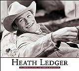 Heath Ledger : Hollywood Collection : eine Hommage in Fotografien / herausgegeben von Hilary Gayner ; Texte und Fachberatung Manfred Hobsch ; Übersetzung der Texte aus dem Englischen Madeleine Lampe