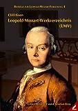 Leopold-Mozart-Werkverzeichnis (LMV) / Cliff Eisen ; unter Mitarbeit von Christian Broy
