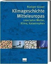 Klimageschichte Mitteleuropas. 1200 Jahre…