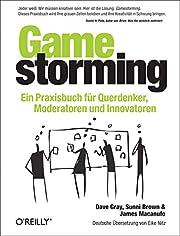 Gamestorming: Ein Praxisbuch für…