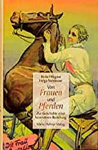 Von Frauen und Pferden: Zur Geschichte einer…