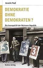 Demokratie ohne Demokraten?: Die…