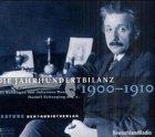 Die Jahrhundertbilanz, Audio-CDs, 1900-1910,…