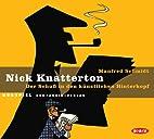 Nikke Knatterton 1 : Laukaus takaraivoon by…