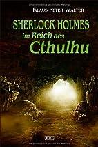 Sherlock Holmes im Reich des Cthulhu by…